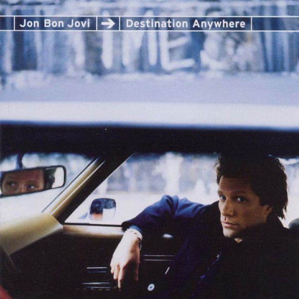 Jon Bon Jovi Destination Anywhere Album Cover